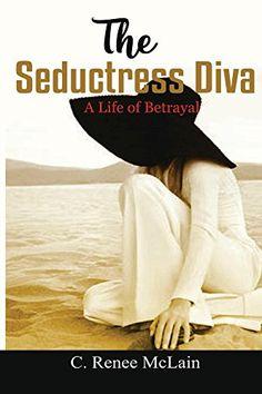 The Seductress Diva by C. Renee McLain http://www.amazon.com/dp/B016NM3A8M/ref=cm_sw_r_pi_dp_Oq2qwb1YVT7XS