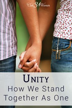 How does a married couple live in unity? How do two people begin to think and act as one? Here are 4 ways a married couple can stand together as one! Unity: How We Stand Together As One ~ Club31Women