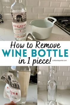 Remove Wine Bottle Labels, Reuse Wine Bottles, Remove Labels, Wine Bottle Crafts, Liquor Bottles, Wine Bottle Label Removal, Wine Label, Wine Craft, Wine Guide