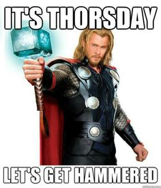 Thorsday - reminds me of someone I know :-) Thanks @Joanna Lytle