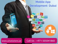 Looking For An Effective #MobileApp Solution For Your Business? A2solutions provide #AndroidApp #iOSApp development services in #Dubai, #UAE