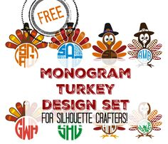 Free Monogram Turkey Set: Silhouette Cut Files and Designs                                                                                                                                                                                 More