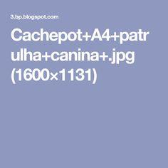 Cachepot+A4+patrulha+canina+.jpg (1600×1131)