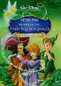 Peter Pan sigue siendo el líder de los Niños Perdidos y librando batallas con el villano Capitán Garfio, con la ayuda de Campanilla. Pero aunque Peter Pan nunca creció todo a su alrededor ha cambiado: Wendy es ahora madre de una niña llamada Jane. Jane ya no cree en cuentos de hadas, y ¡mucho menos en volar!. Pero cuando el Capitán Garfio la secuestra y la lleva al país de Nunca Jamás, Peter Pan conseguirá que su imaginación vuele otra vez.