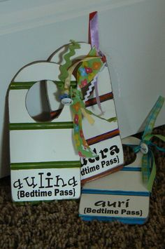 Bedtime pass to only get up once after being put into bed...Genius! @Brooke Bowers