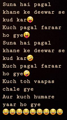 Funny shayari for your insane friends. funny shayari Wanna funny shayari for your bestie? Funny Quotes In Hindi, Funny True Quotes, Jokes Quotes, Shayari Funny, Memes, Happy Birthday Best Friend Quotes, Best Friend Quotes Funny, Real Friendship Quotes, Friendship Shayari