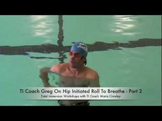 Total Immersion Coach Greg - Roll To Breathe - Part Winter 2013 South Amboy, Swimming Tips, Triathlon Training, Breathe, Exercise, Teaching, Tools, Winter, Fitness