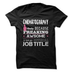 Awesome Cinematography Shirts - #handmade gift #love gift. GET => https://www.sunfrog.com/Funny/Awesome-Cinematography-Shirts.html?68278