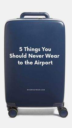 4a96b3c8e926 What Not to Wear Through Airport Security