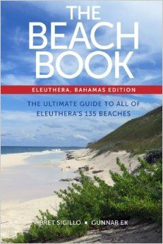 The Beach Book: Eleuthera, Bahamas Edition