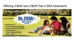 SKA Greenarch offers 2 bedrooms and 3 bedrooms flats are located at sector 16, Noida Extension.