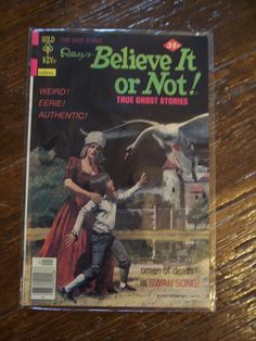 Vintage Comic Book--Ripley's Believe It Or Not  True Ghost Stories - we had a whole box of these.  They were creepy....I read them all.