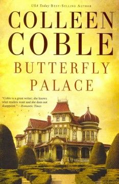 Butterfly palace by Colleen Coble.  Click the cover image to check out or request the romance kindle.