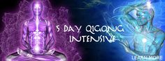 "5 Day Qigong Immersion August 4-8, 2014. ""You will feel the Qi!"" Treat yourself to this 1 week* #Qigong immersion package you will get to taste and experience all forms of #WhiteTigerQigong along with Qigong theory."