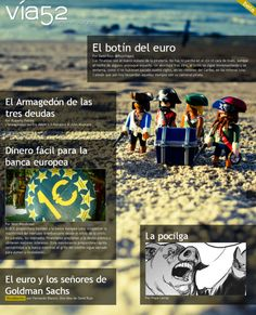 Nº1 de Vía52: El botín del euro  http://www.via52.com/archivos/numero1.php