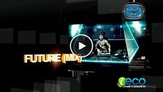 Future (MIX) Electronic Music Television :: Episode April/3/2012