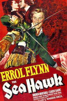 """The Sea Hawk (1940). A British buccaneer, played by Errol Flynn (""""The Adventures of Robin Hood""""), holds the Spanish fleet at bay with the covert approval of Elizabeth I. After numerous adventures, he is able to save his country and find romance along the way. Oscar-nominees Claude Rains (""""Casablanca"""") and Flora Robson (""""Wuthering Heights"""") co-star in this high-seas adventure romance."""