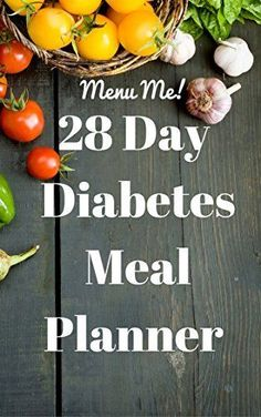 Shared via Kindle. Description: Has your healthcare provider recommended a carb controlled diet for managing type 2 diabetes? Looking for sample menus to help you get started? Menu Me! 28 Day Diabetes Diet Meal Planner- for 30gm, 45gm & 60gm Carbohydrate Di...