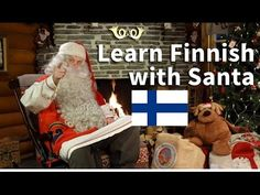 Learn Finnish with Santa Claus in Lapland Finland - Rovaniemi Father Christmas - YouTube