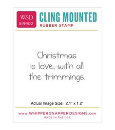 Whipper Snapper Designs Cling Stamp-Christmas Love With Trimmings