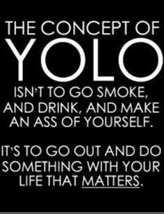 The real meaning of yolo