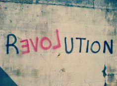 #love #revolution