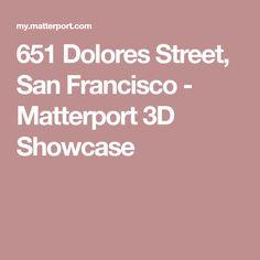 651 Dolores Street, San Francisco - Matterport 3D Showcase