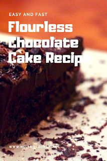Easy and Fast Flourless Chocolate Cake Recipe Best Cookie Recipes, Best Dessert Recipes, Easy Desserts, Sweet Recipes, Cake Recipes, Dinner Recipes, Flourless Chocolate Cakes, Chocolate Recipes, Dessert For Dinner