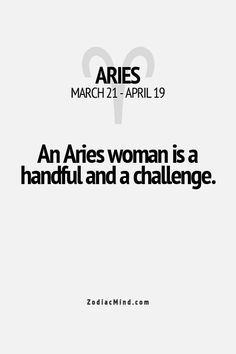 Aries ;) #Aries - Find out about your unique zodiac personality traits. Sign up for a chance to win a free #astrology reading. www.insideconnection.tv Winners chosen monthly. Aries And Scorpio, Aries Love, Aries Ram, Aries Zodiac, Zodiac Mind, Aries Female, Zodiac Facts, Aries Quotes, All About Aries
