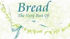 Bread The Very Best Of Released in 1991 Full Album