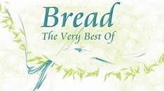 Bread The Very Best Of Released in 1991 Full Album