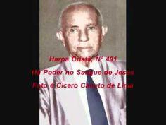 Harpa Crista., Nº 491 Há Poder no Sangue de Jesus