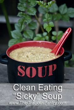 Clean Eating Sicky Soup - Better than chicken & noodle! #cleaneating