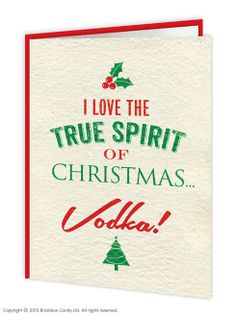 Funny True Spirit Of Christmas Card. www.brainboxcandy.com