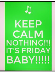 Happy Friday!!! Amen!!