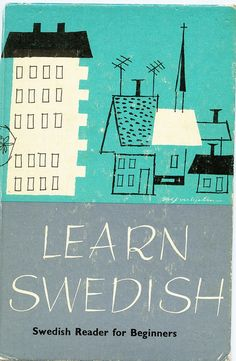 1950's Learn Swedish Textbook Cover Illustration by worldofmateo, via Flickr