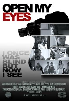 Open My Eyes Movie - Learn More on CFDb. http://www.christianfilmdatabase.com/review/open-eyes/