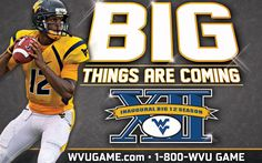 Geno Smith and the WVU Football Program enter the 2012 Inaugural Big 12 Season