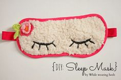 While Wearing Heels: DIY Sleep Mask (with template)