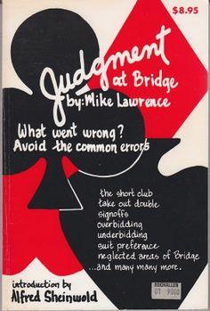 Mike Lawrence - Judgement at Bridge - Avoid the Common Errors   Max Hardy Las Vegas 1990. Reprint. ISBN 0939460025