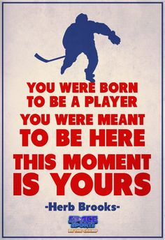 Herbert Paul Brooks, Jr. was an American ice hockey player and coach. His most notable achievement came in 1980 as head coach of the gold medal-winning U.S.Olympic hockey team at Lake Placid. #Inspiration #Quotes #Sport #IceHockey #legend #Star #Champion #poster #Olympic #Coach #Player #winner #play #Gold www.facebook.com/spacesportschamps