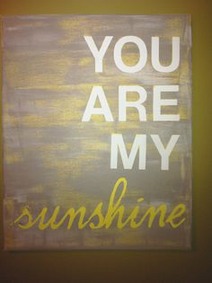 16X20 canvas sign - You Are My Sunshine quote, typography word art, decoration, gift, nursery via Etsy