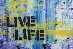 Free Image on Pixabay - Background, Abstract, Graffiti Good Advice For Life, Life Advice, Graffiti, Grafitti Street, Street Art, Better Than Yesterday, Inspirational Poems, Life Is Precious, Graphic Design Software