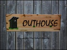 Outhouse Barn / Ranch Sign. Only at... The Velvet Muzzle - Horse Decor  More! Signs inspired by the horses we love! www.thevelvetmuzzle.com