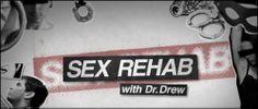 #SexRehab #DrDrew #VH1