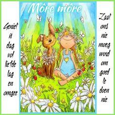 Lekker Dag, Afrikaanse Quotes, Goeie More, Winnie The Pooh, Good Morning, Words, Character, Garden, Buen Dia
