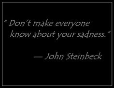 """"""" — John Steinbeck people on fb should read this Words Quotes, Wise Words, Sayings, Favorite Quotes, Best Quotes, Favorite Things, John Steinbeck Quotes, Smart Quotes, Healing Quotes"""