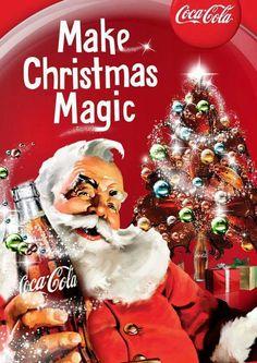 Coca~Cola - Make Christmas Magic - Santa Claus Vintage Coca Cola, Coca Cola Ad, Always Coca Cola, Vintage Ads, Vintage Posters, Pepsi, Vintage Signs, Coca Cola Christmas, Retro Christmas