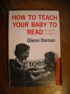 ISBN Library of Congress Catalog Card number How to Teach Your Baby to Read the Gentle Revolution by Glenn Doman Copyrig Glenn Doman, Library Of Congress, Revolution, Teaching, Store, Cover, Books, Cards, Baby