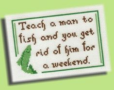 Funny Cross Stitch Pattern Teach A Man To Fish by KittyCrackernuts, $3.50